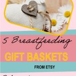 5-Breastfeeding-Gift-Basket-Ideas-Mama's-will-Love-A
