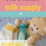 how-to-increase-milk-supply-by-pumping-B