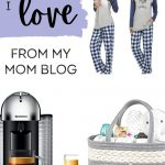 products i love from my mom blog
