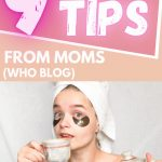 9 SELF CARE TIPS FROM MOMS WHO BLOG2