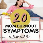 mom burnout symtoms to look out for