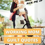 working mom guilt quotes to make you smile